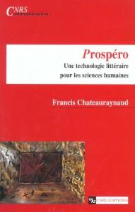 Prospéro 2003 : un livre épuisé mais prolongé sur d'autres scènes, dont http://prosperologie.org