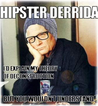 Hipster-Derrida
