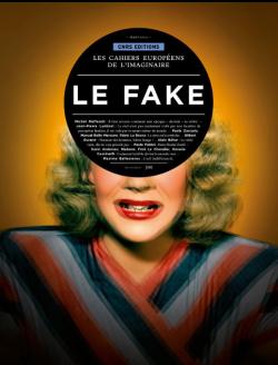 Auto-exemplification : les Cahiers européens de l'imaginaire au chevet du fake (crédits : cnrseditions.fr)