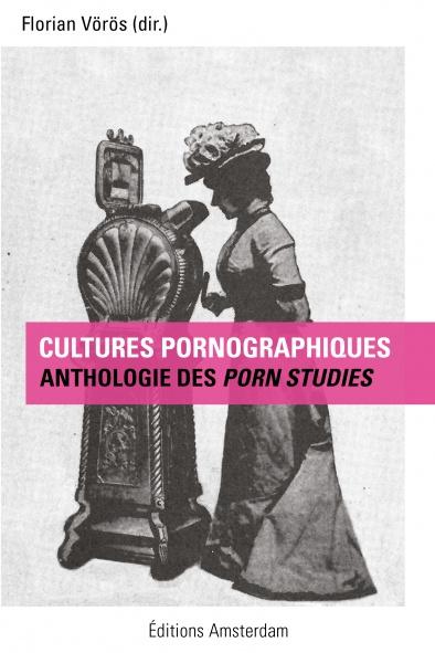 editions-amsterdam-cultures-pornographiques-florian-voros-394x591