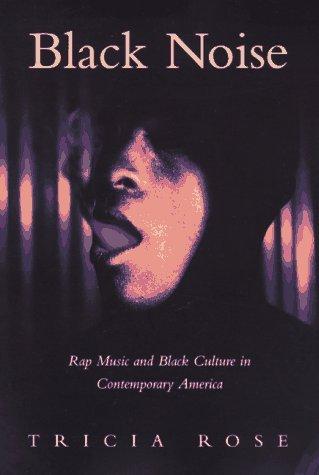 Black Noise, Tricia Rose