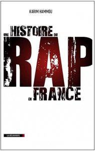 Une histoire du rap en France : épreuves