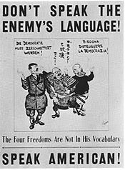 http://en.wikipedia.org/wiki/German_language_in_the_United_States#mediaviewer/File:Enemy%27s_language.jpg