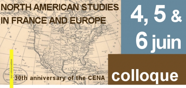 4, 5, 6 juin 2014 North American Studies in France and Europe