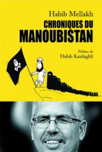 Couverture du livre Chroniques du Manoubistan par Habib Mellakh