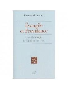 evangile-et-providence-une-theologie-de-l-action-de-dieu
