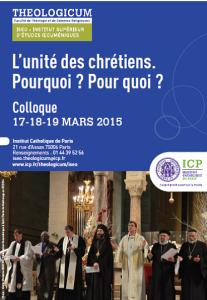 Colloque de l'Institut Supérieur d'Études Œcuméniques : L'unité des chrétiens. Pourquoi ? Pour quoi ?