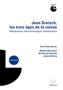 jean-greisch-les-trois-ages-de-la-raison-jpg