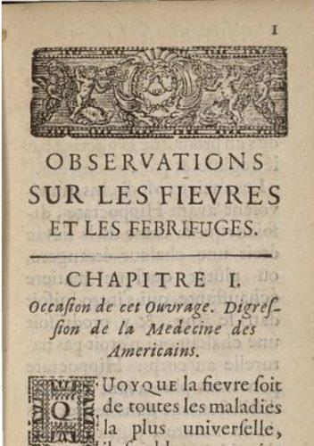 Observations sur les fièvres et les febrifuges, 2e édition, 1684, chapitre 1.