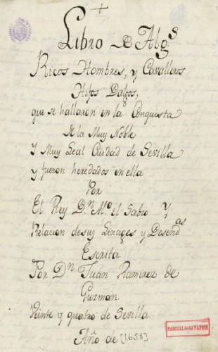 Primera página de uno de los manuscritos del Libro de Algunos Ricoshombres... (copia del s. XVIII) de don Juan Ramírez de Guzmán