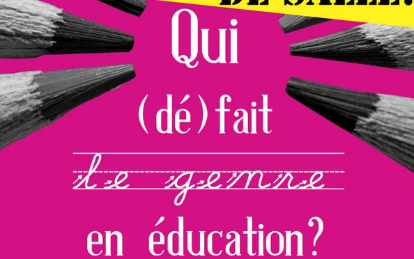 Journée «Qui (dé)fait le genre en éducation?»