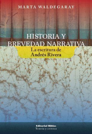 Marta Inés Waldegaray - Historia y brevedad narrativa