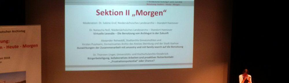 Benutzung zwischen Gestern und Morgen – Tagungsbericht zum 7. Norddeutschen Archivtag am 5./6. Juni 2018 in Hannover