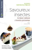 Savoureux insectes