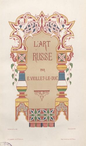 Première de couverture de l'édition de L'art russe de Viollet le Duc