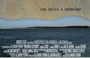 Documental en línea: UNA BAHÍA A DEFENDER de Alejandro Ferrari (Uruguay, 2009)