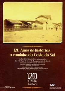 Figura 2 – Cartaz da exposição 120 Anos da Linha de Cascais, 2009. Coleção C. Carvalho.