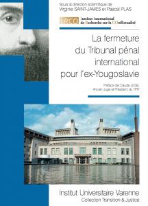 Parution de l'ouvrage La fermeture du Tribunal pénal international pour l'ex-Yougoslavie