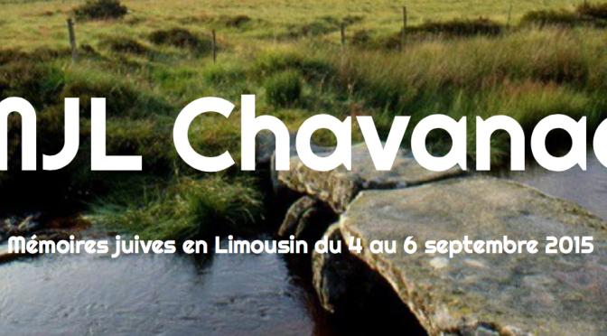 Mémoires juives en Limousin, Rencontres à Chavanac, du 4 au 6 septembre 2015