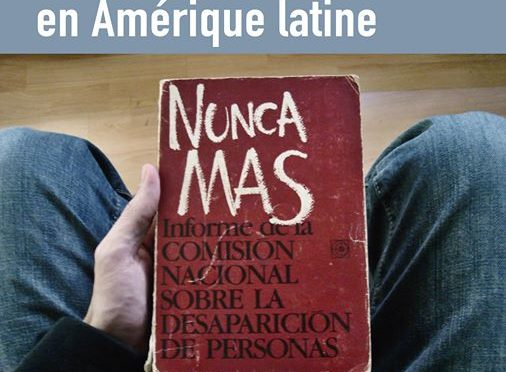 Colloque : Les Commissions Vérité et Réconciliation en Amérique latine