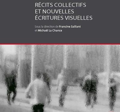Récits collectifs et nouvelles écritures visuelles