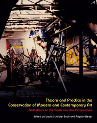 Theory and Practice in the Conservation of Modern and Contemporary Art