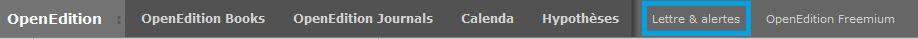 """Emplacement du lien """"Lettre et alertes"""" dans la barre de haut de page sur tous les sites OpenEdition"""