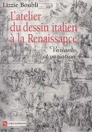 Boubli-Lizzie-L-atelier-Du-Dessin-Italien-A-La-Renaissance-Variante-Et-Variation-Livre-894456715_ML