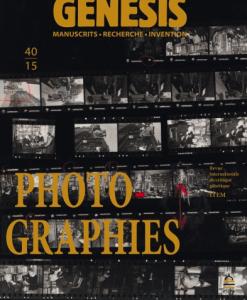 Genesis, 40, 2015, Photo-graphies, textes réunis et présentés par Monique Sicard