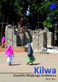 Kilwa: Usanifu Manjengo Endelevu