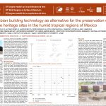 Pre-Columbian building technology as alternative for the preservation of earthen architecture heritage sites in the humid tropical regions of Mexico. KITA YUKO ; DANEELS ANNICK ; ROMO ALFONSO ; PEREZ JAVIER ; MORALES PEDRO ; CIENFUEGOS EDITH ; OTERO FRANCISCO ; LINARES ARELI