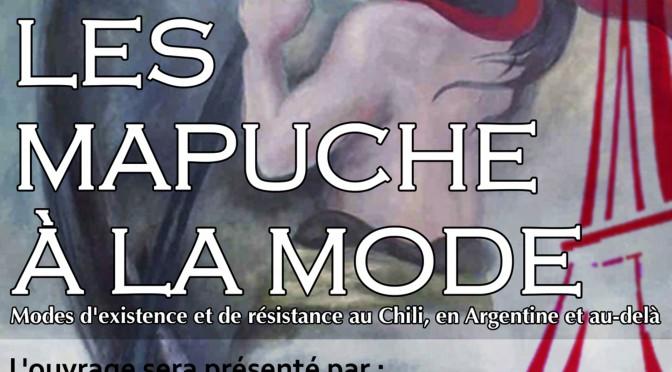 Paris, 18 avril 2015, invitation présentation d'ouvrage: LES MAPUCHE…