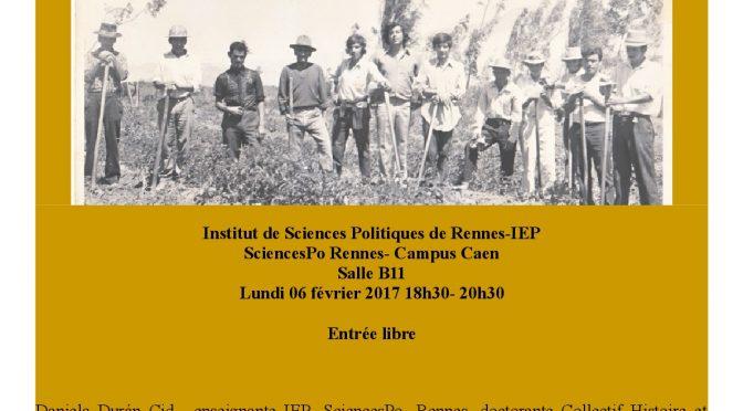 Conférence IEP Caen  «Coopération française au Chili pendant les Réformes Agraires (1964-1973)»