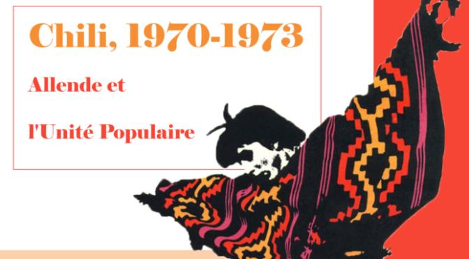 Rennes Septembre 2018: Exposition «Chili 1970-1973, Allende et l'Unité populaire»