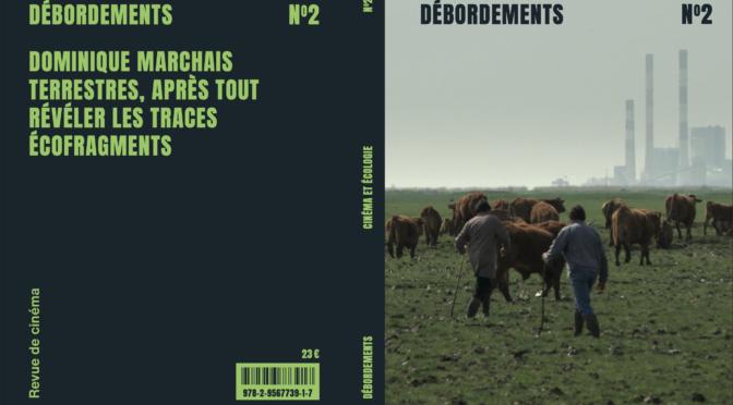 Le deuxième numéro papier de la revue Débordements explore les relations écologie et cinéma