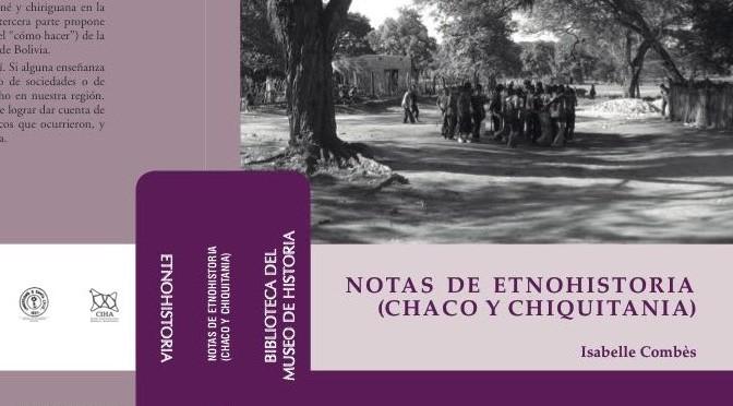 Notas de etnohistoria (Chaco y Chiquitania)