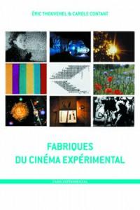 La Fabrique du cinéma experimental-Couv seule-web2