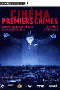 Exposition Cinéma Premiers Crimes. Affiche. DR.