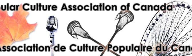 Conference: Popular Culture Association of Canada