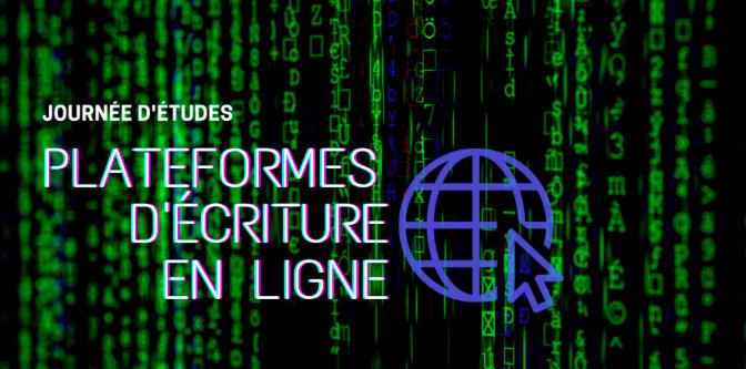Journée d'études : Plateformes d'écriture en ligne (Université Jean Moulin Lyon III, en ligne)