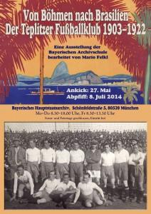 """Plakat """"Von Böhmen nach Brasilien. Der Teplitzer Fussballklub 1903-1922"""""""