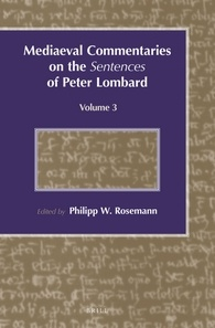 Mediaeval Commentaries on the Sentences of Peter Lombard 3