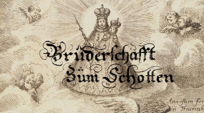 """Bruderschafft Zum Schotten"". Die barocken Bruderschaften an der Schottenkirche"