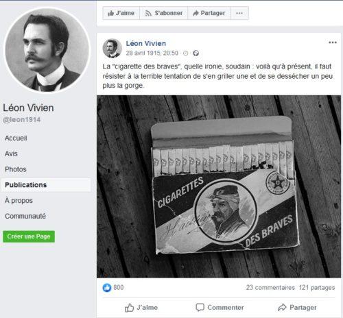 """Exemple de post sur le profil Facebook fictif de Léon Vivien, professeur envoyé au front en 1915. Daté fictivement du 28 avril 1915, ce post comprend une photo noir&blanc d'une boîte de """"cigarettes des braves"""" et le commentaire de Léon Vivien : """"La """"cigarette des braves"""", quelle ironie, soudain : voilà qu'à présent, il faut résister à la tentation de s'en griller et de se dessécher un peu plus la gorge."""""""