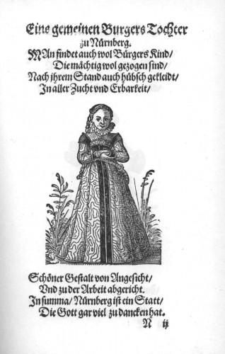 eine gemeinen Burgers Tochter zu Nürnberg, Jost Ammann, Im Frauwenzimmer Wirt vermeldt von allerley schönen Kleidungen vnnd Trachten der Weiber, 1586 @Wikicommons
