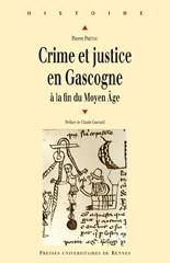 Crime et justice en Gascogne à la fin du Moyen Âge