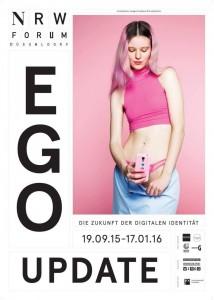 """Plakat zur Ausstellung """"Ego Update"""" im NRW-Forum / © NRW-Forum"""