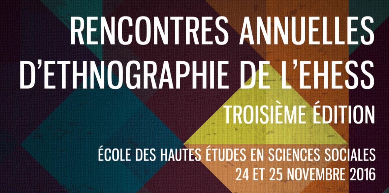 Rencontres Annuelles d'Ethnographie – EHESS