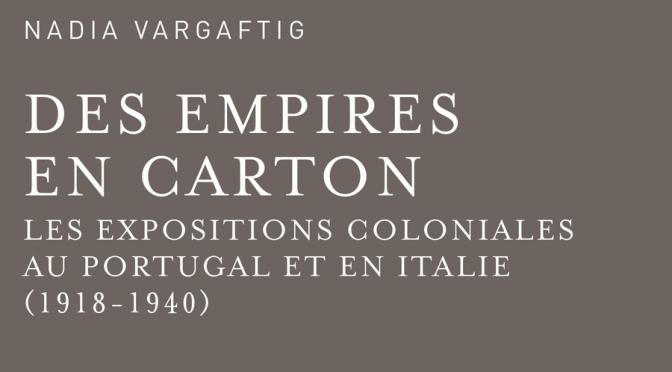 N. Vargaftig, Des Empires en carton.