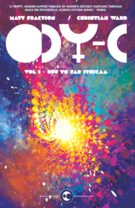 Christian Ward (i.) and Matt Fraction (w.) Ody-C TPB vol.1 (Image Comics, 2015)